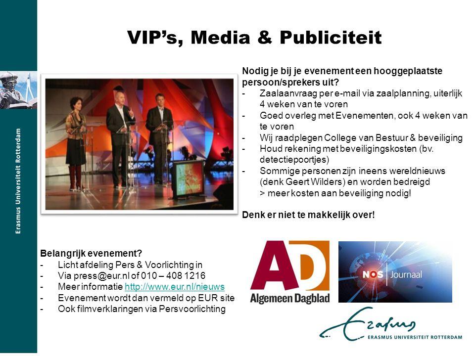 VIP's, Media & Publiciteit