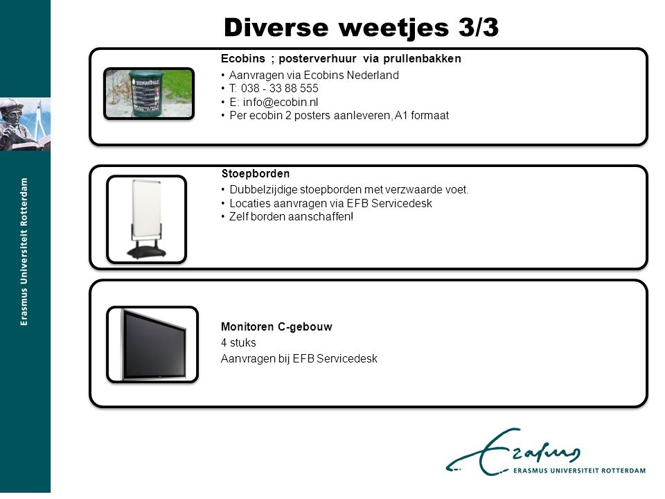 Diverse weetjes 3/3 Ecobins ; posterverhuur via prullenbakken