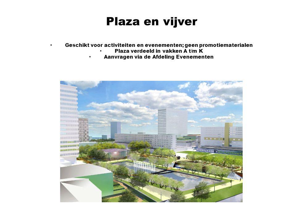 Plaza en vijver Geschikt voor activiteiten en evenementen; geen promotiematerialen. Plaza verdeeld in vakken A t/m K.