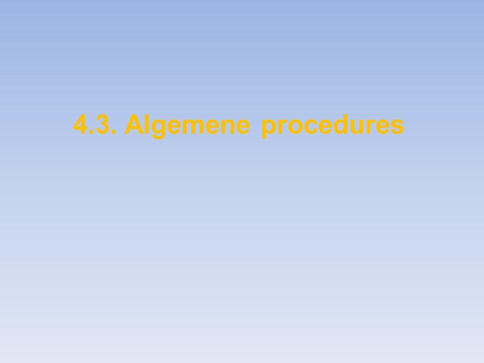 4.3. Algemene procedures