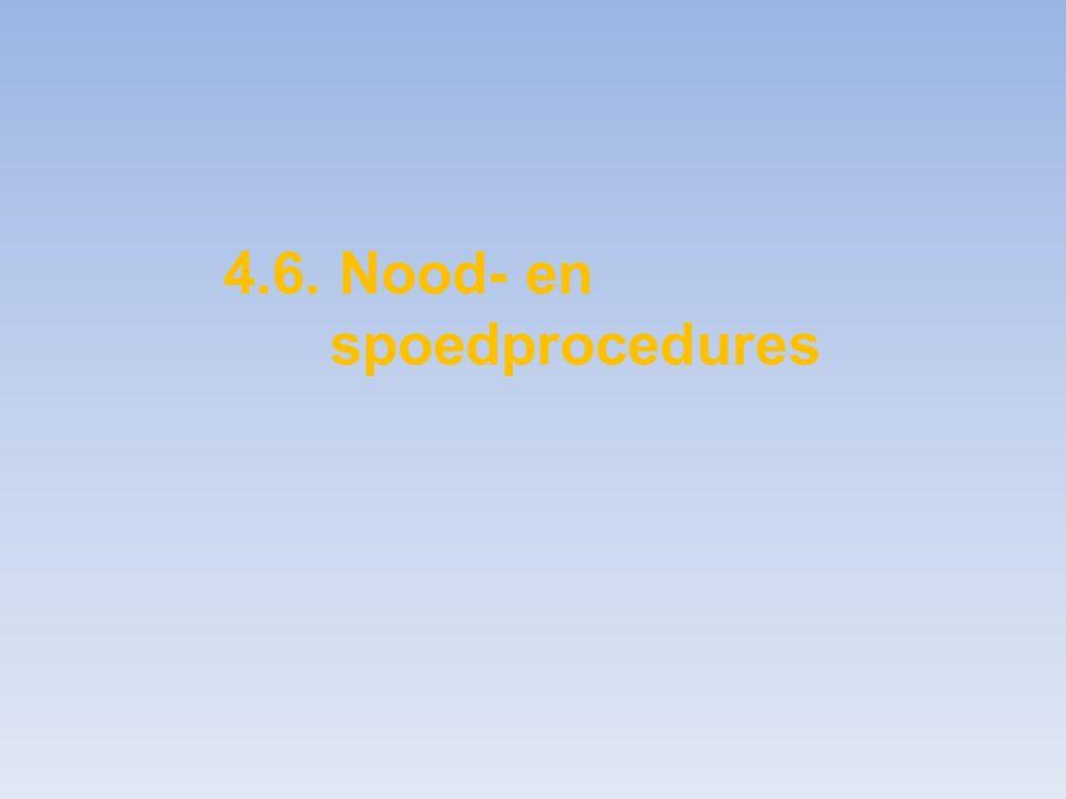 4.6. Nood- en spoedprocedures