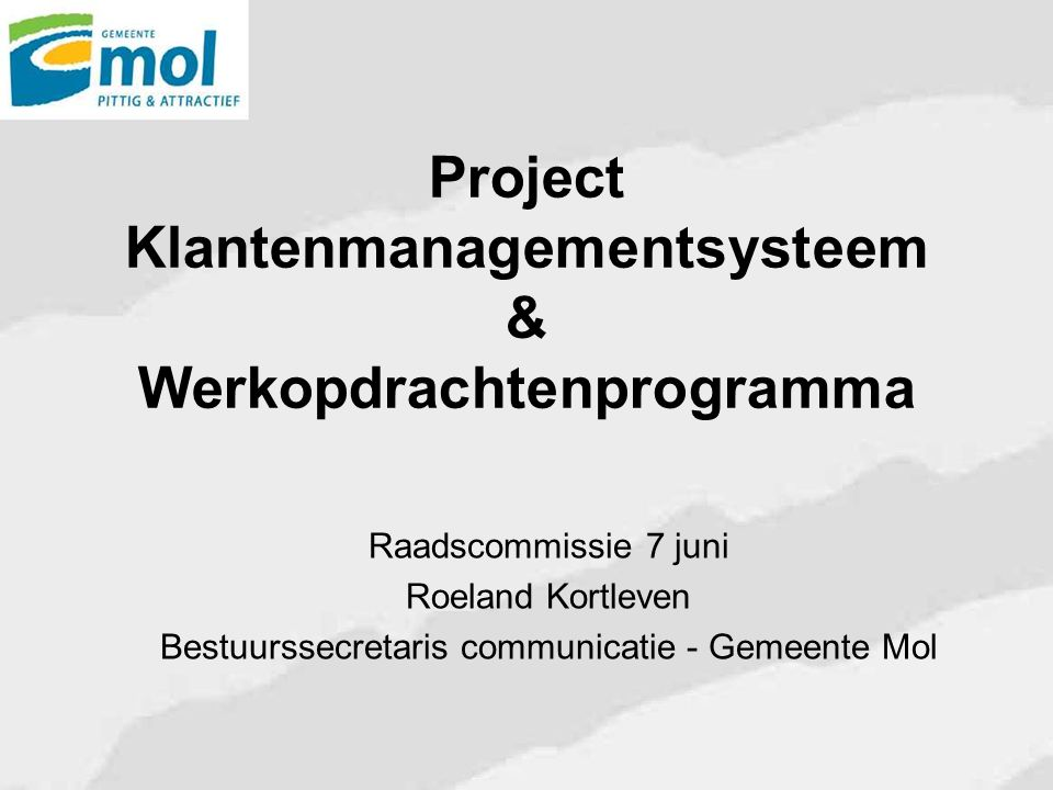 Project Klantenmanagementsysteem & Werkopdrachtenprogramma