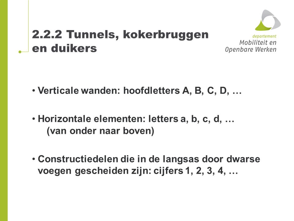 2.2.2 Tunnels, kokerbruggen en duikers