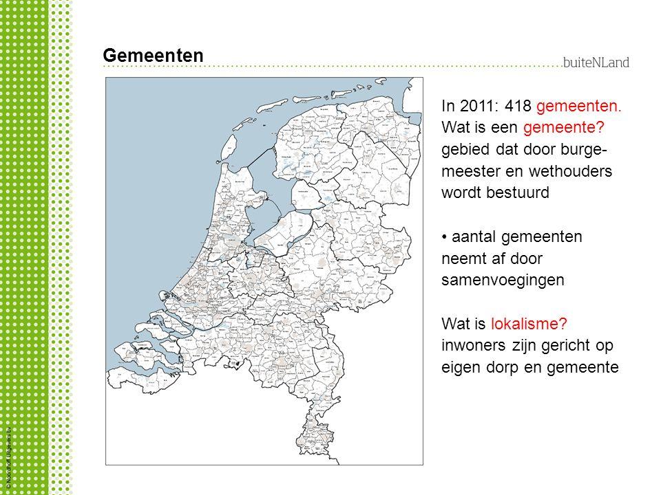 Gemeenten In 2011: 418 gemeenten. Wat is een gemeente