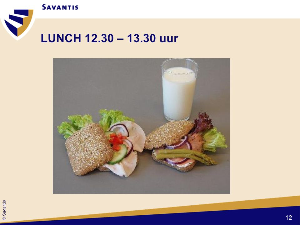 LUNCH 12.30 – 13.30 uur