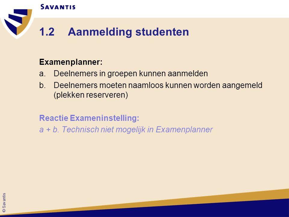 1.2 Aanmelding studenten Examenplanner: