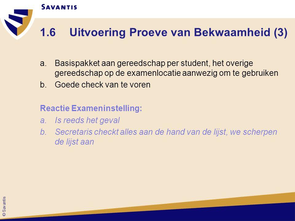 1.6 Uitvoering Proeve van Bekwaamheid (3)
