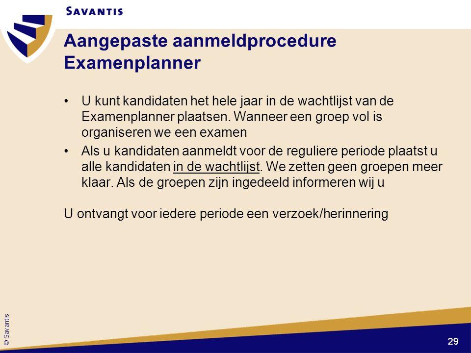 Aangepaste aanmeldprocedure Examenplanner