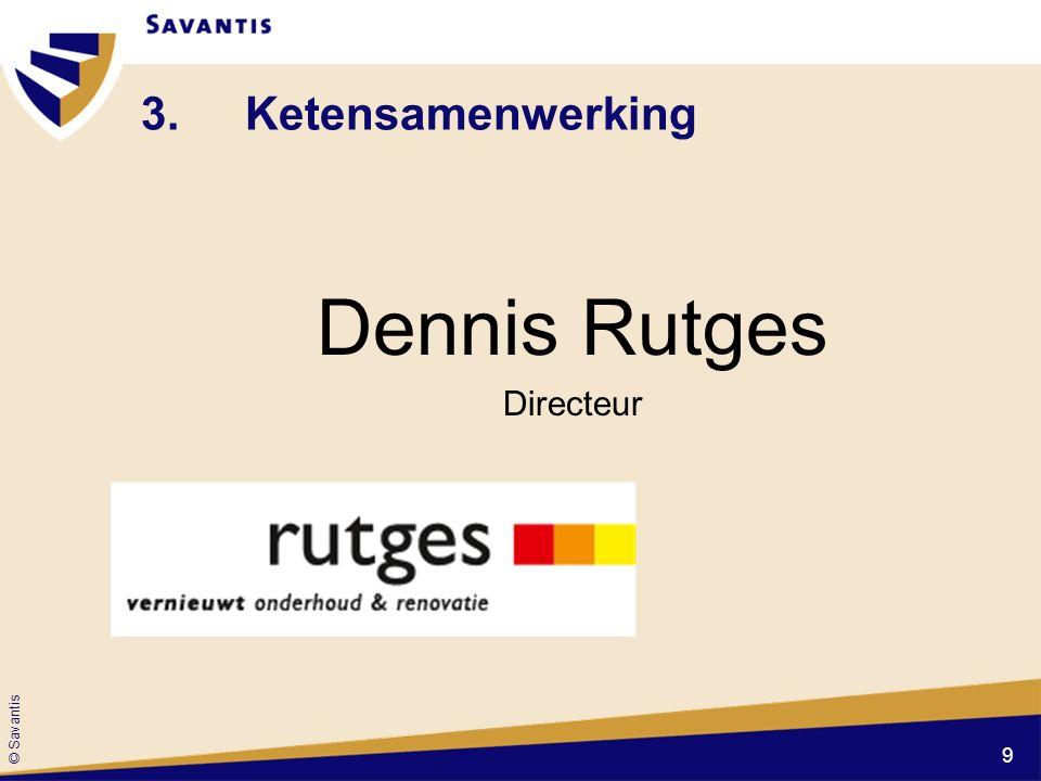 3. Ketensamenwerking Dennis Rutges Directeur