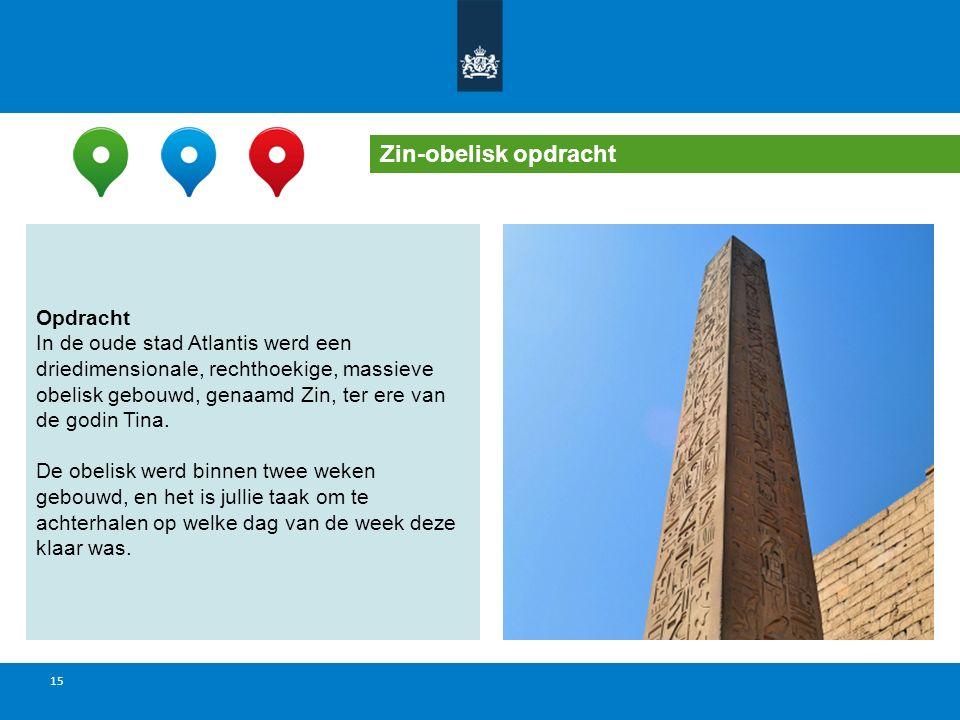 Zin-obelisk opdracht Opdracht