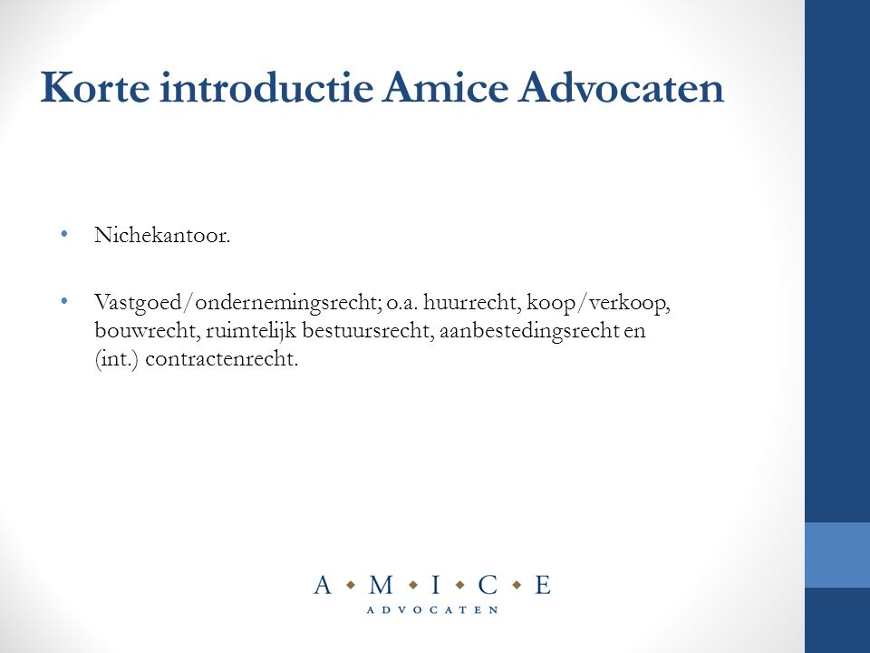 Korte introductie Amice Advocaten