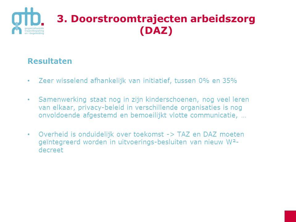 3. Doorstroomtrajecten arbeidszorg (DAZ)