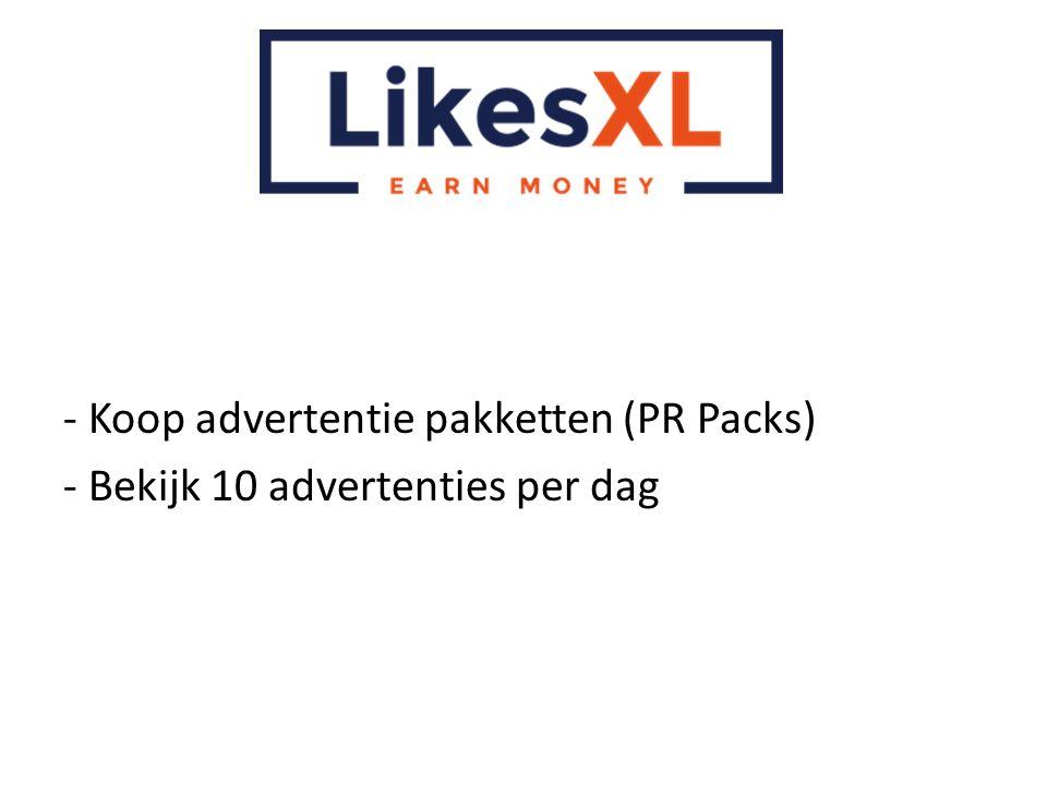 - Koop advertentie pakketten (PR Packs)
