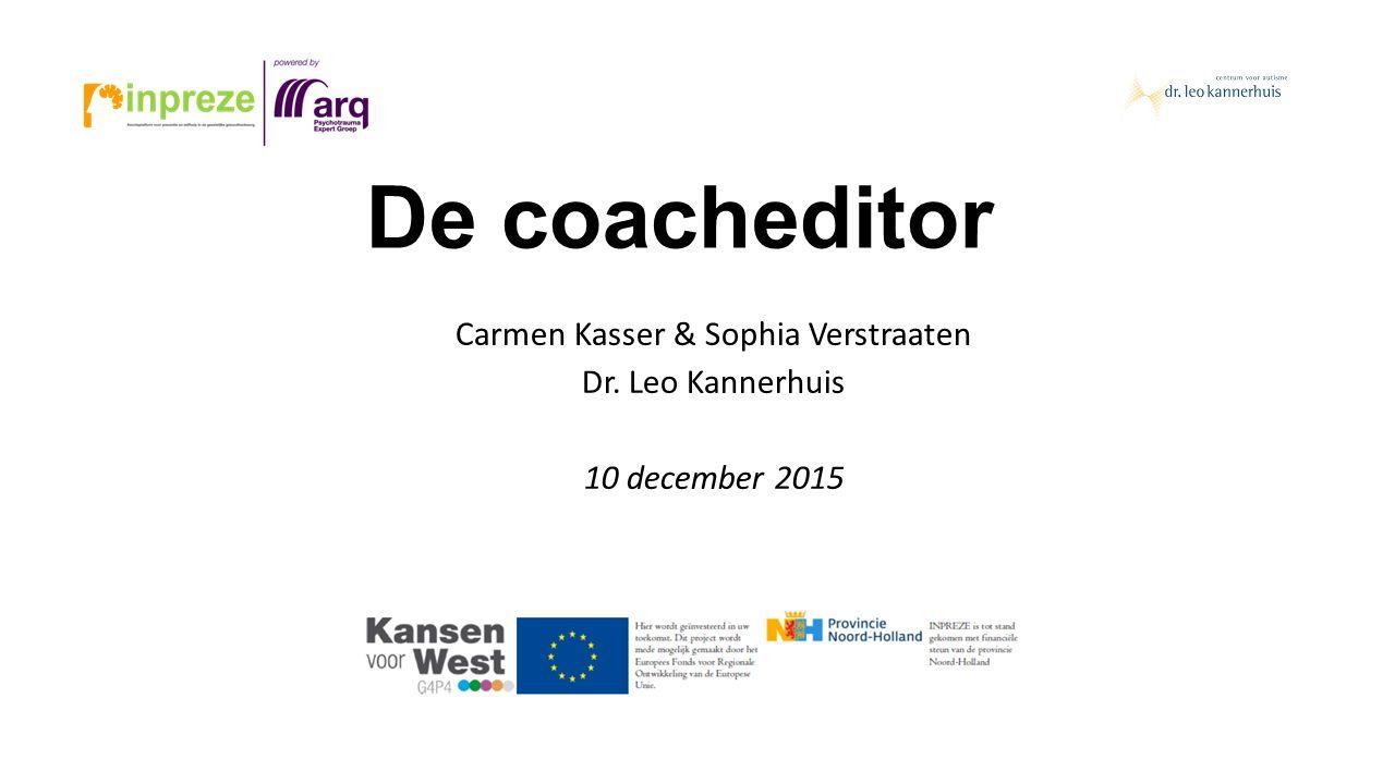 Carmen Kasser & Sophia Verstraaten Dr. Leo Kannerhuis 10 december 2015