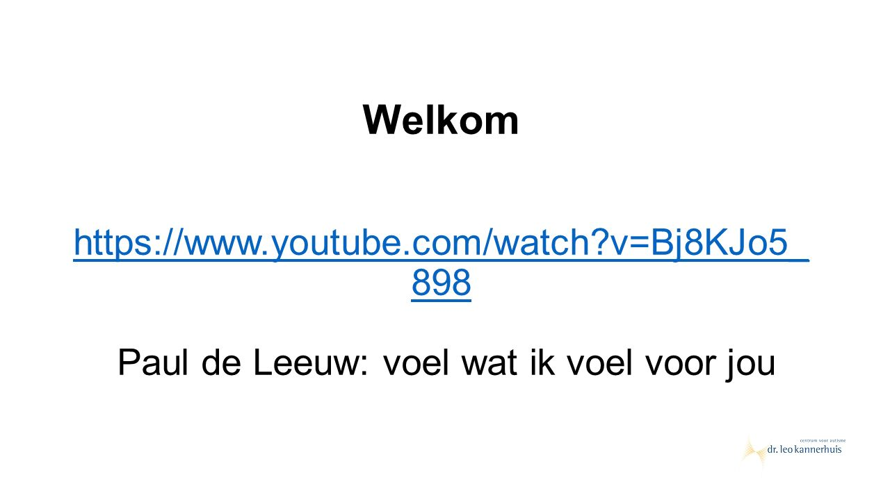 Welkom https://www. youtube. com/watch