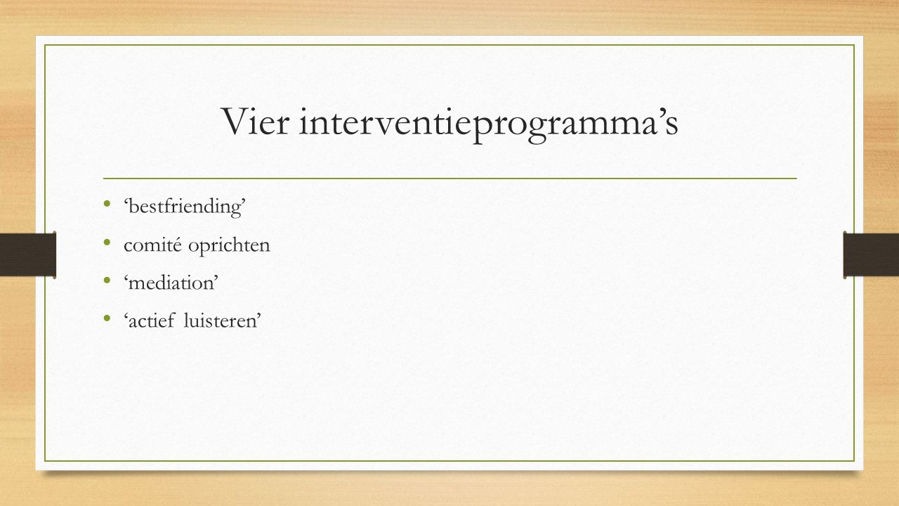 Vier interventieprogramma's