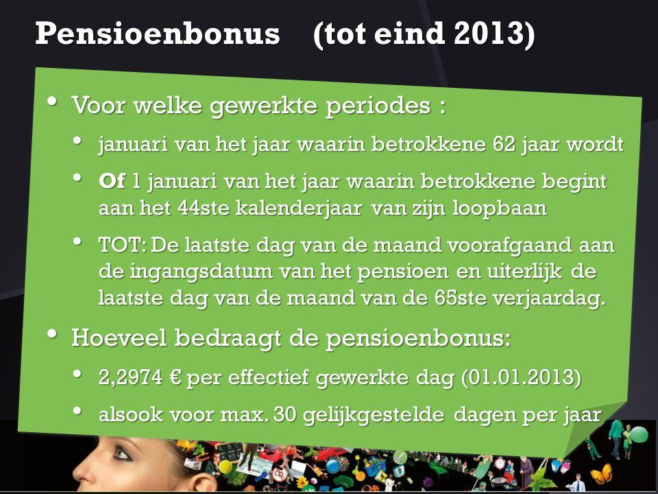 Pensioenbonus (tot eind 2013)