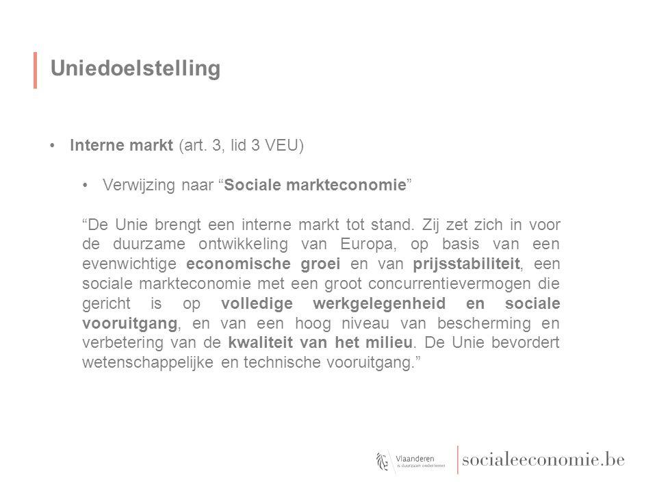 Uniedoelstelling Interne markt (art. 3, lid 3 VEU)