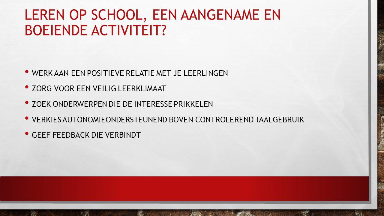 Leren op school, een aangename en boeiende activiteit