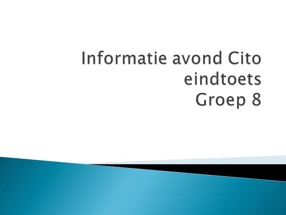Informatie avond Cito eindtoets Groep 8