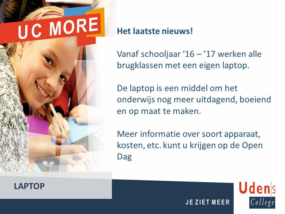 Het laatste nieuws! Vanaf schooljaar '16 – '17 werken alle brugklassen met een eigen laptop.