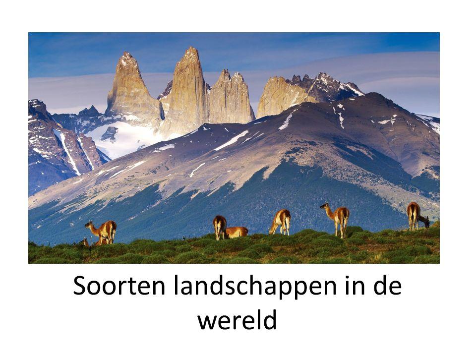 Soorten landschappen in de wereld