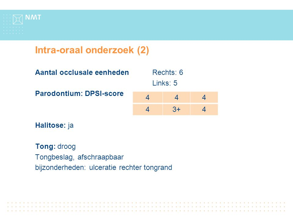 Intra-oraal onderzoek (2)