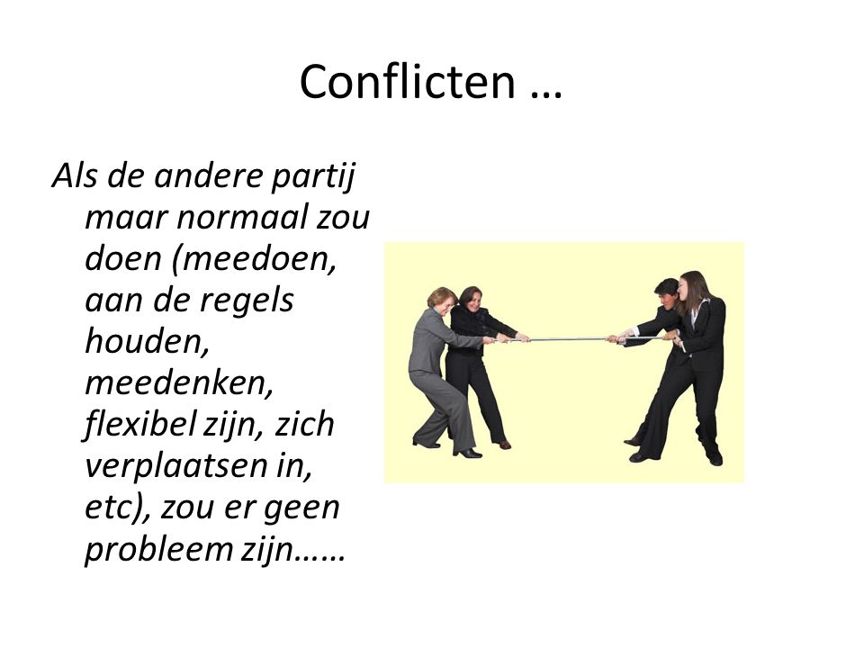 Conflicten …