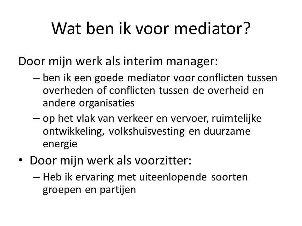 Wat ben ik voor mediator