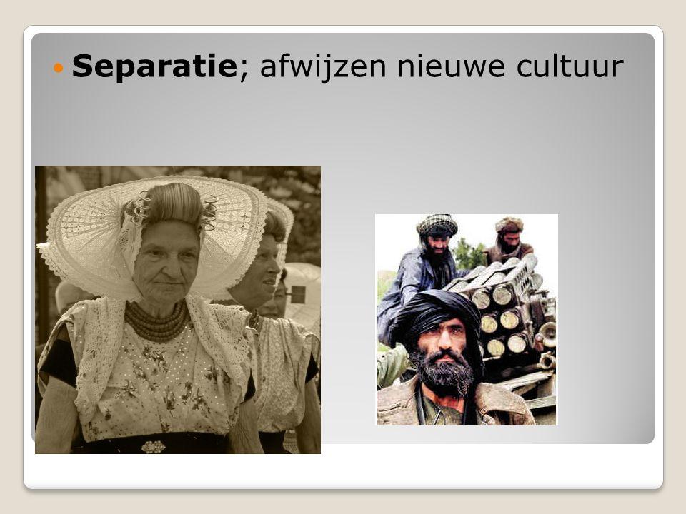 Separatie; afwijzen nieuwe cultuur