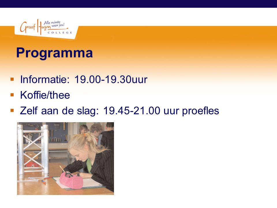 Programma Informatie: 19.00-19.30uur Koffie/thee