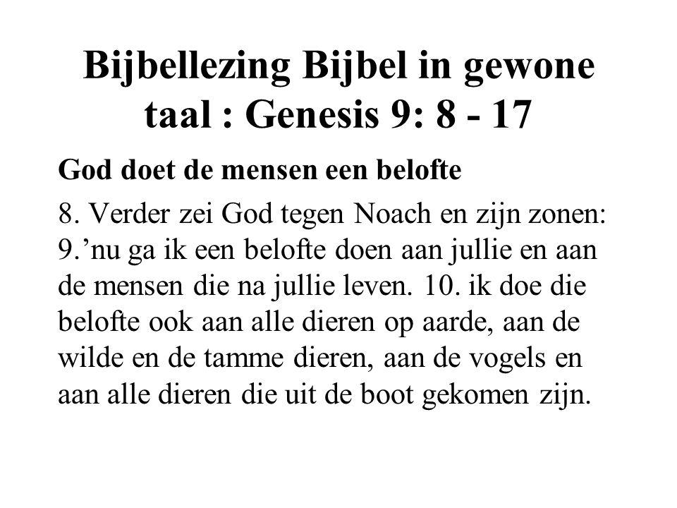 Bijbellezing Bijbel in gewone taal : Genesis 9: 8 - 17