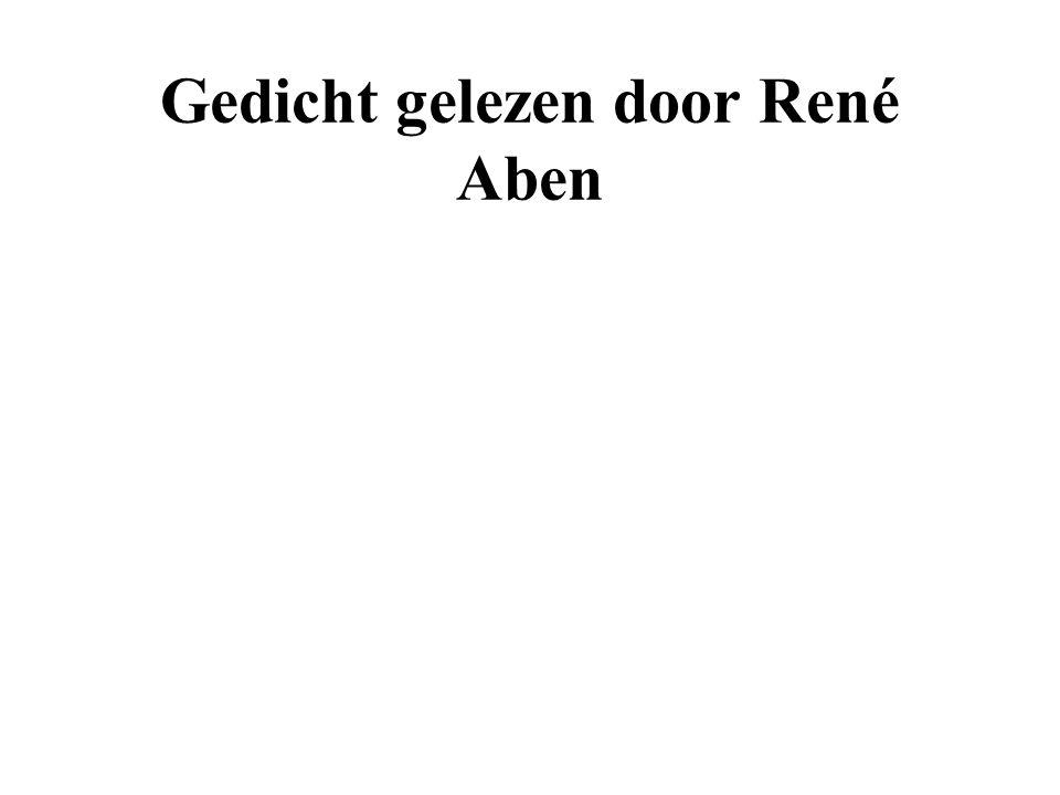 Gedicht gelezen door René Aben