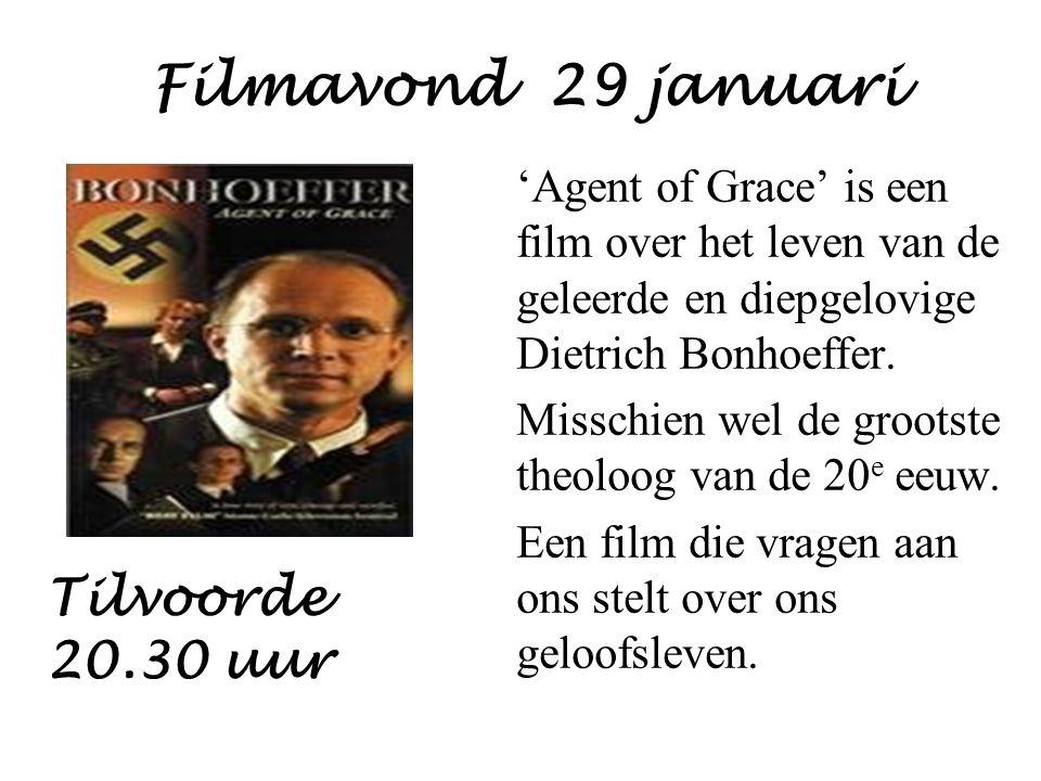 Filmavond 29 januari Tilvoorde 20.30 uur