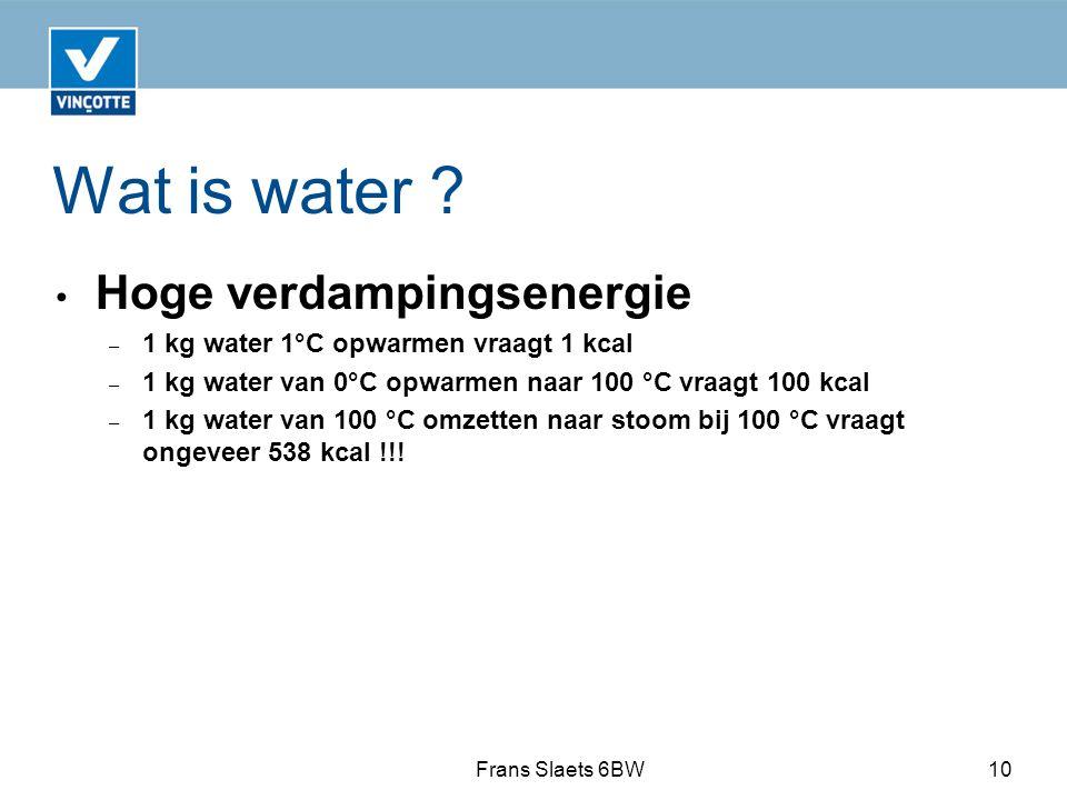 Wat is water Hoge verdampingsenergie