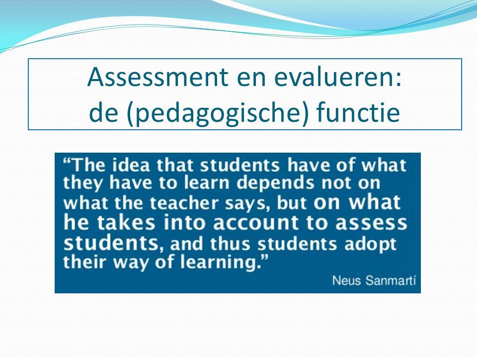 Assessment en evalueren: de (pedagogische) functie