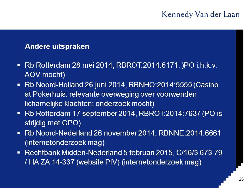 Andere uitspraken Rb Rotterdam 28 mei 2014, RBROT:2014:6171: )PO i.h.k.v. AOV mocht)