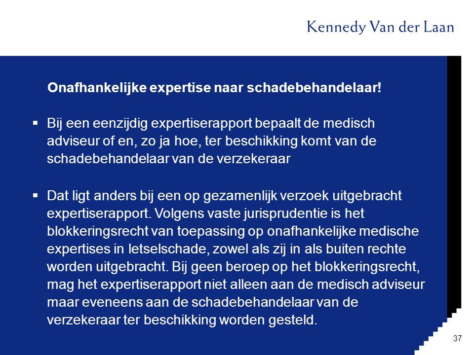Onafhankelijke expertise naar schadebehandelaar!