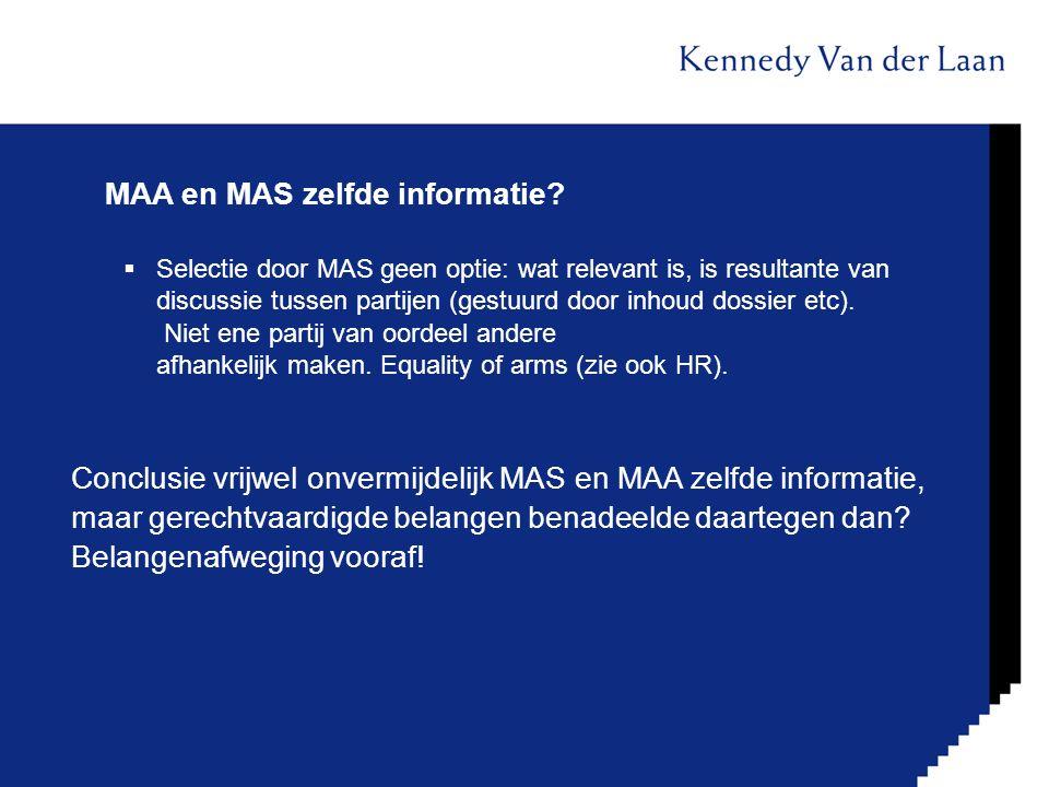 MAA en MAS zelfde informatie