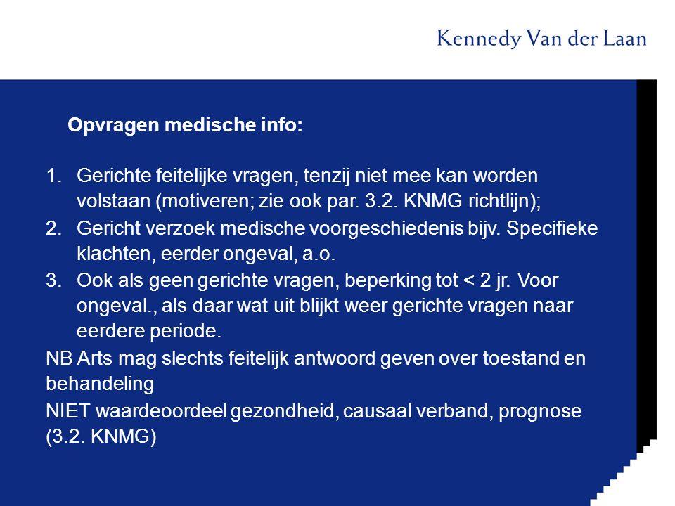 Opvragen medische info: