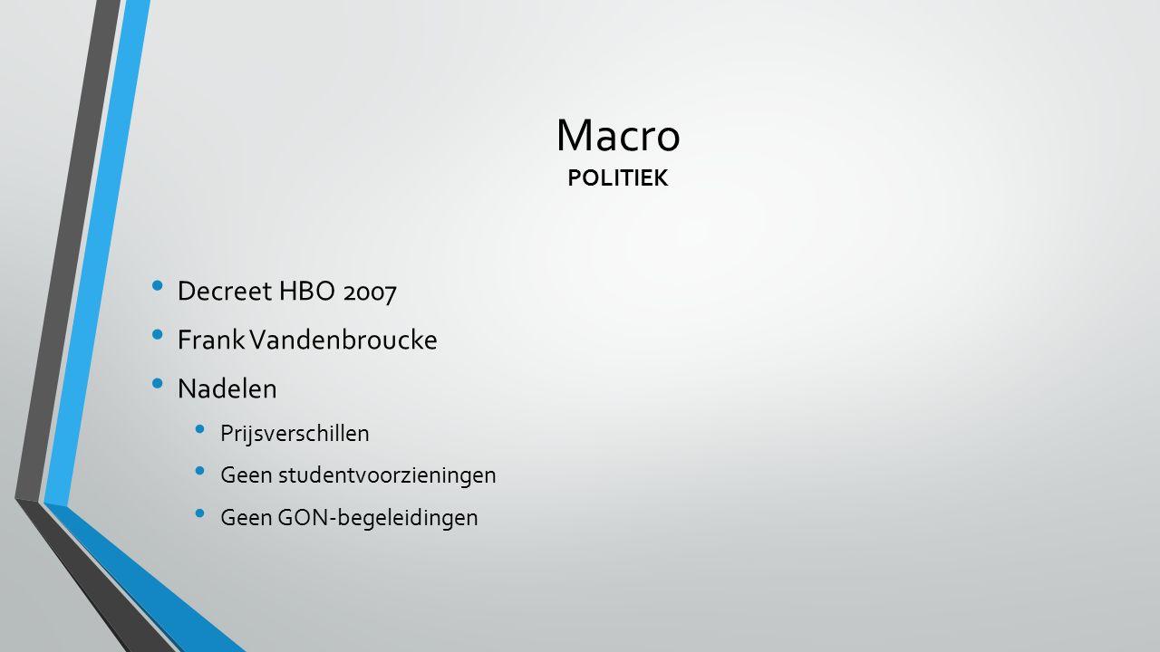 Macro POLITIEK Decreet HBO 2007 Frank Vandenbroucke Nadelen