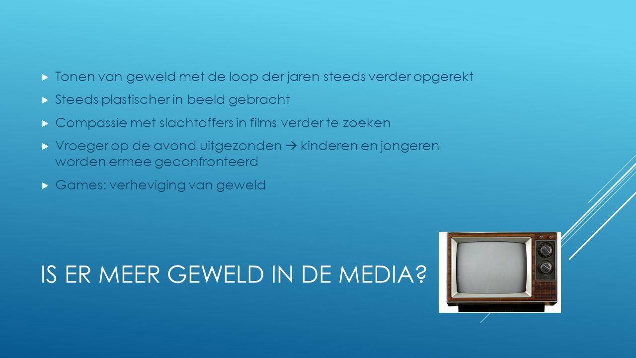 Is er meer geweld in de media