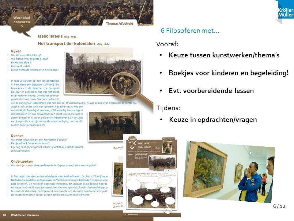 Keuze tussen kunstwerken/thema's Boekjes voor kinderen en begeleiding!