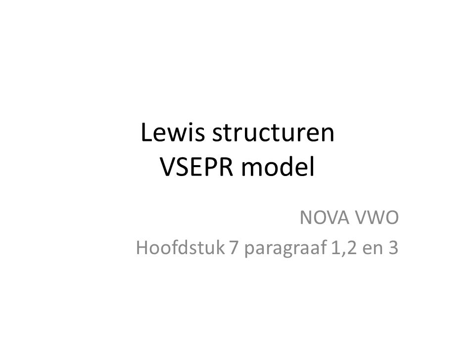 Lewis structuren VSEPR model