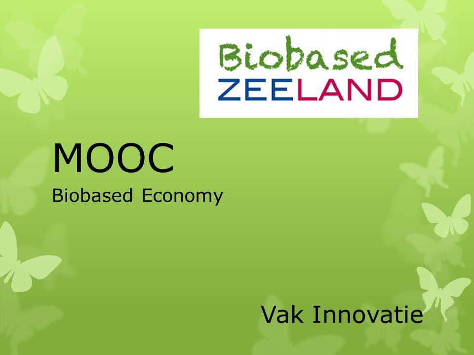 MOOC Biobased Economy Vak Innovatie