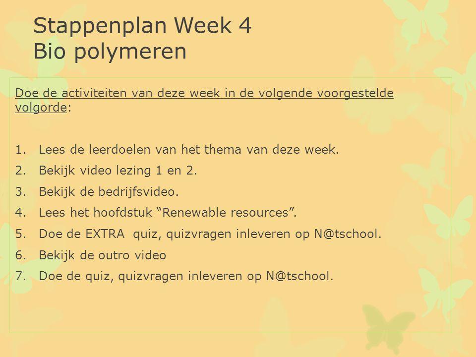 Stappenplan Week 4 Bio polymeren