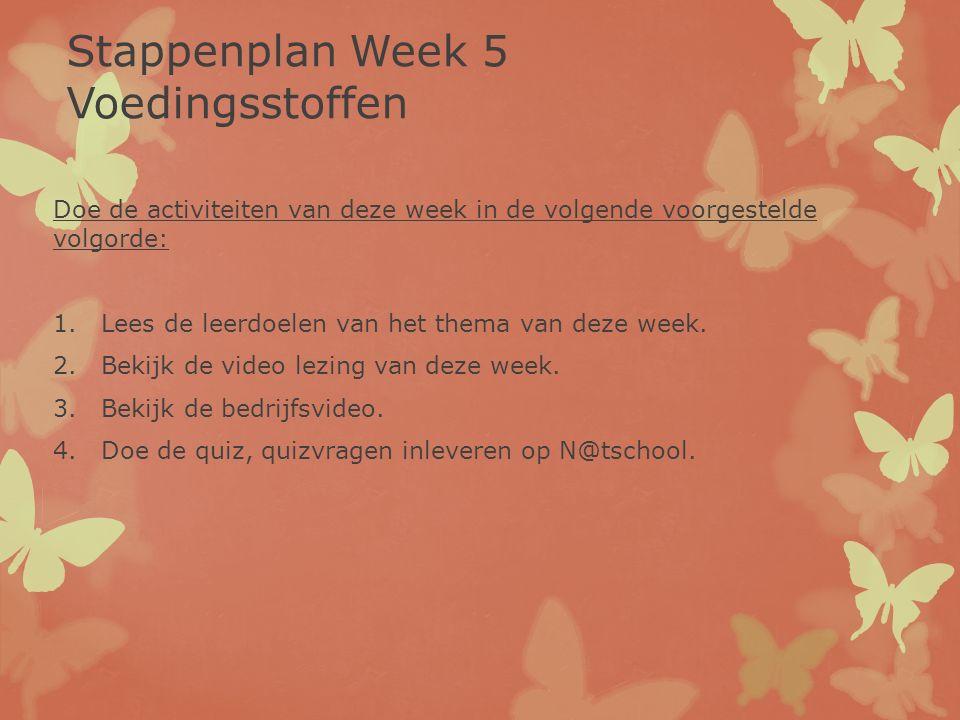 Stappenplan Week 5 Voedingsstoffen