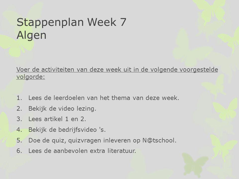 Stappenplan Week 7 Algen