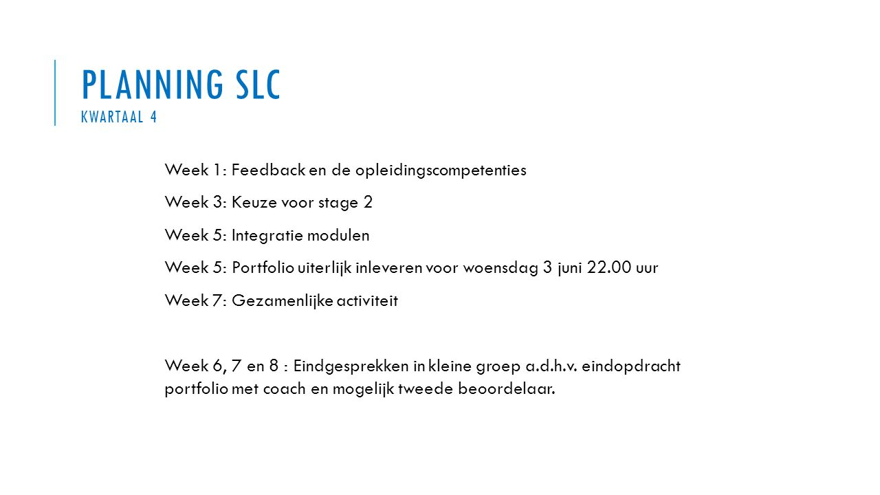 Planning SLC kwartaal 4 Week 1: Feedback en de opleidingscompetenties