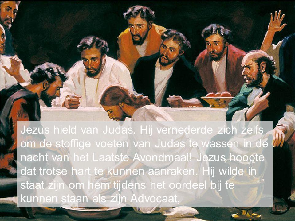 Jezus hield van Judas.